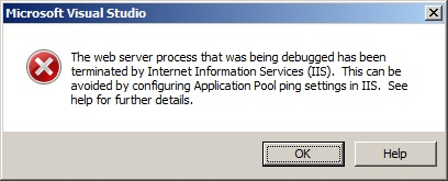 IIS Terminated Process Error Message from Visual Studio